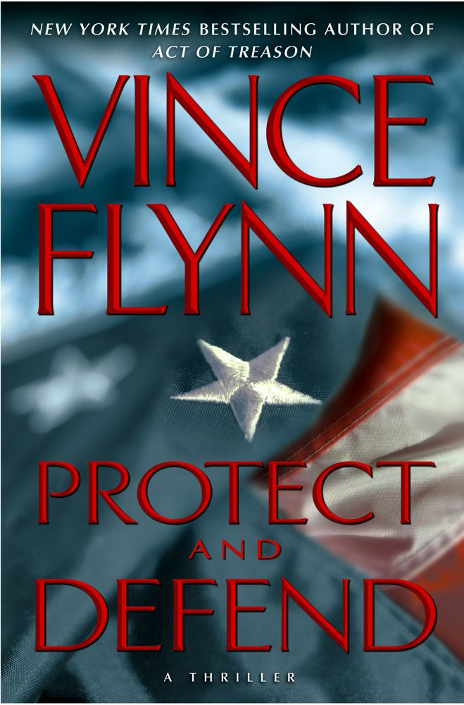 Protect and Defend By: Vince Flynn