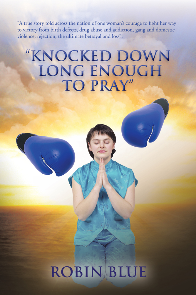 """Knocked Down Long Enough To Pray"""