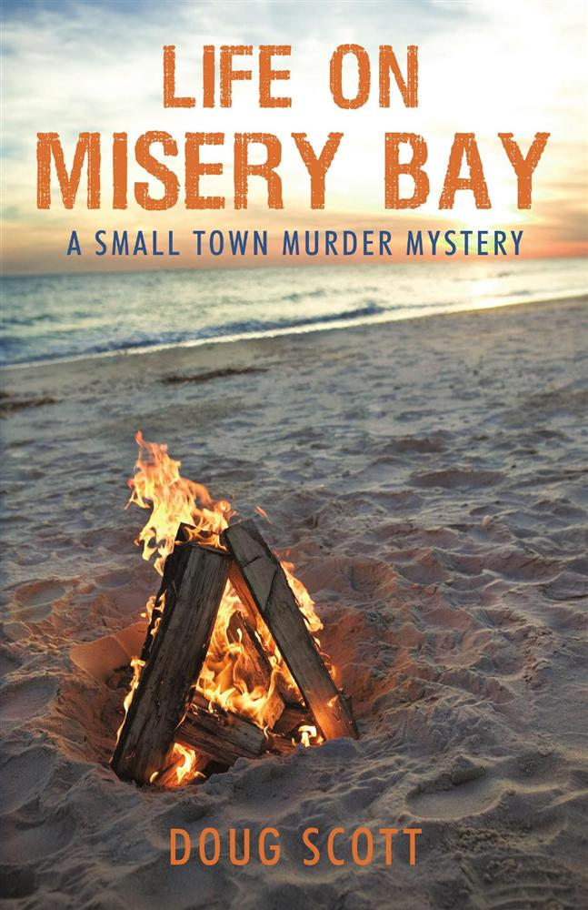 Life on Misery Bay