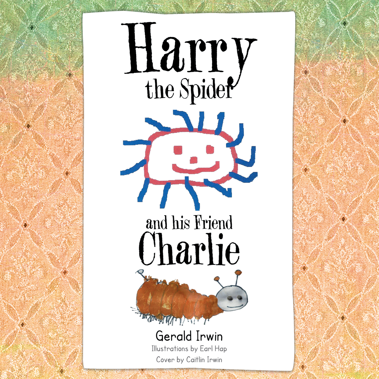 Harry the Spider and his friend Charlie