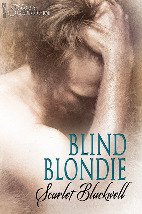 Blind Blondie By: Scarlet Blackwell