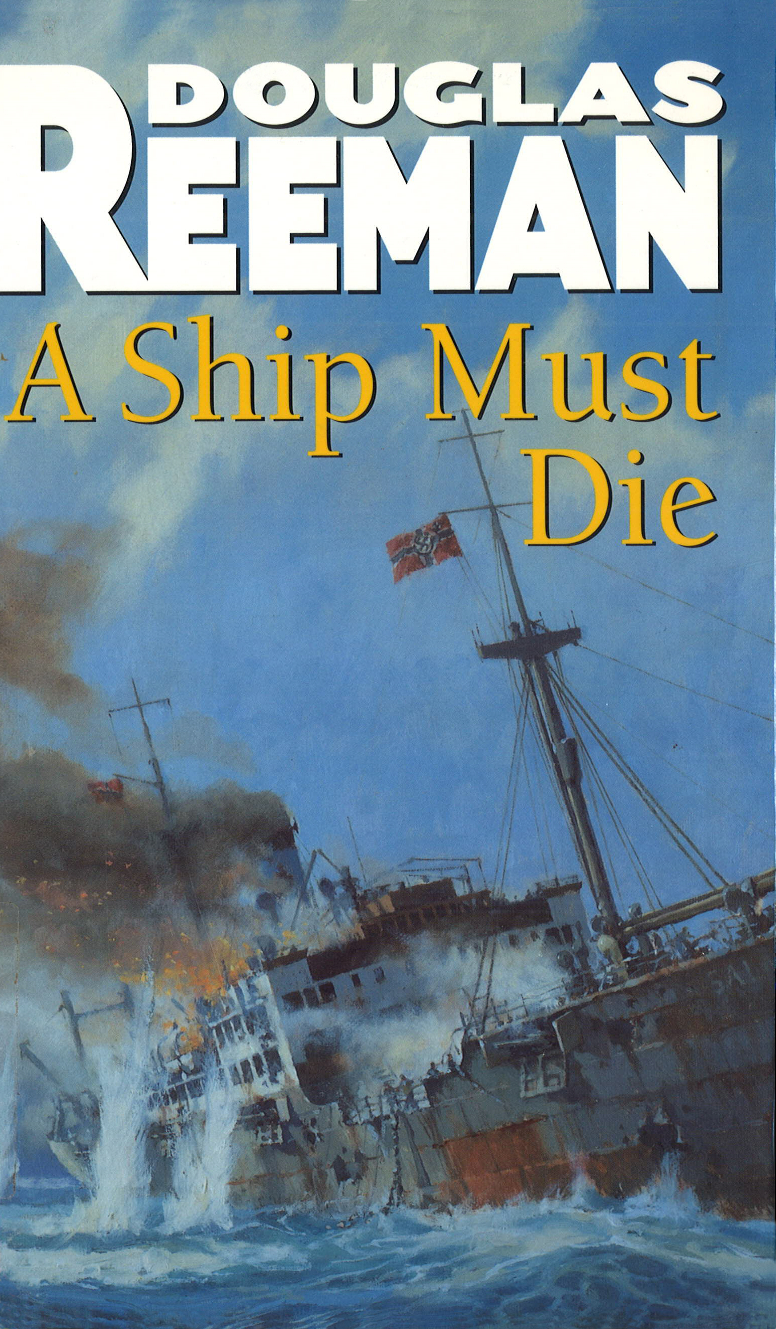 A Ship Must Die