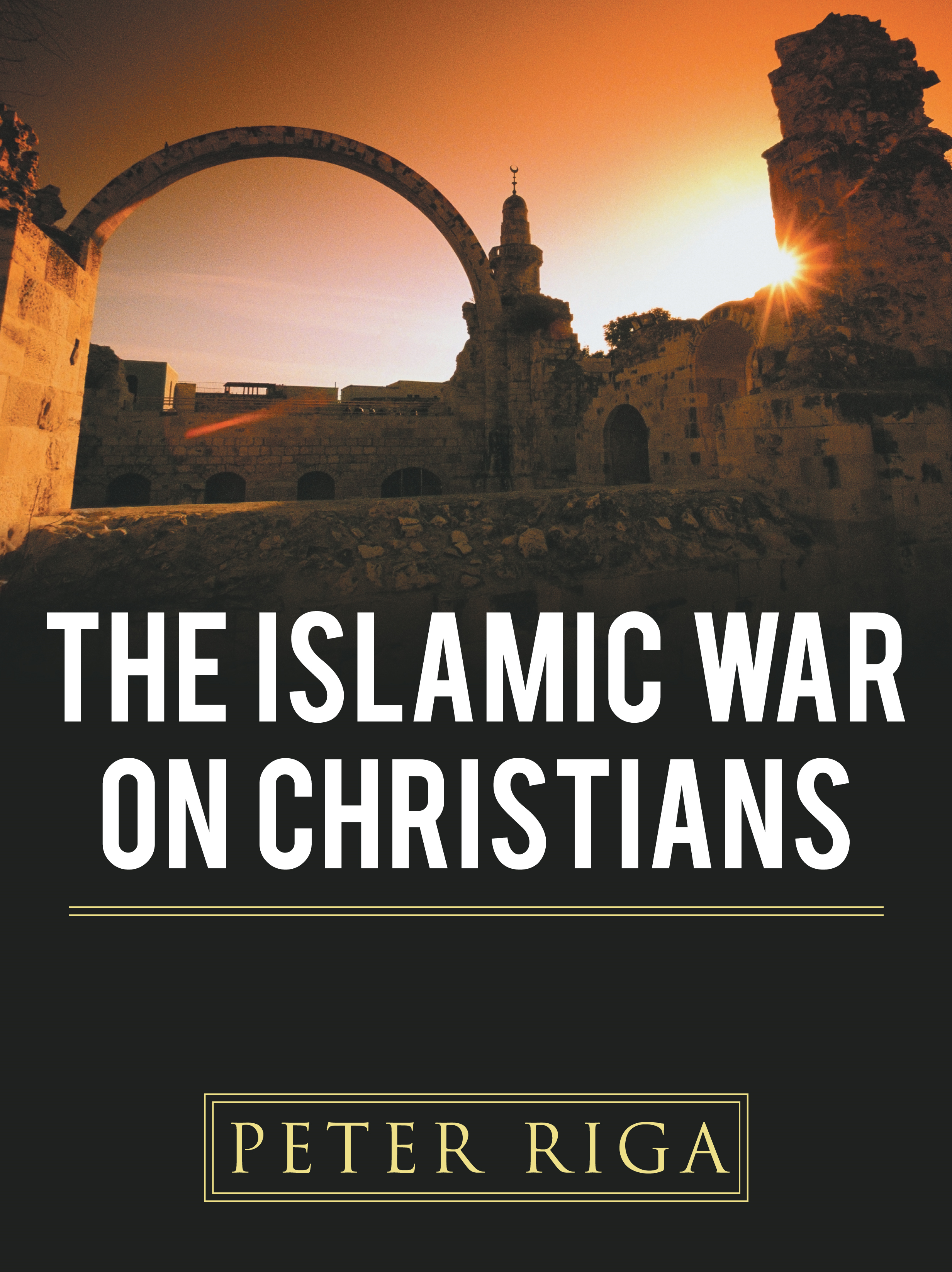 The Islamic War on Christians