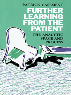 Further Learning from the Patient The Analytic Space and Process