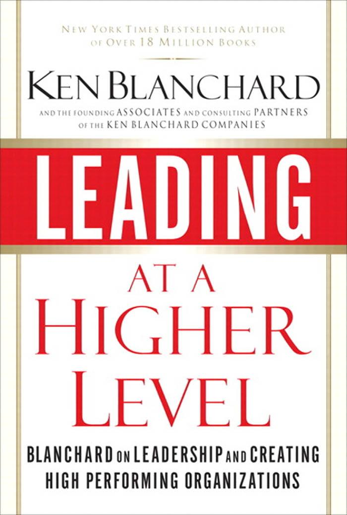 Ken Blanchard - Leading at a Higher Level: Blanchard on Leadership and Creating High Performing Organizations, Adobe Reader