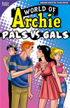 World Of Archie: Pals Vs Gals