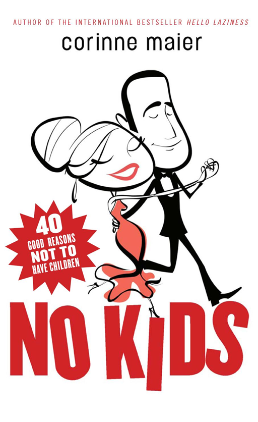 No Kids By: Corinne Maier