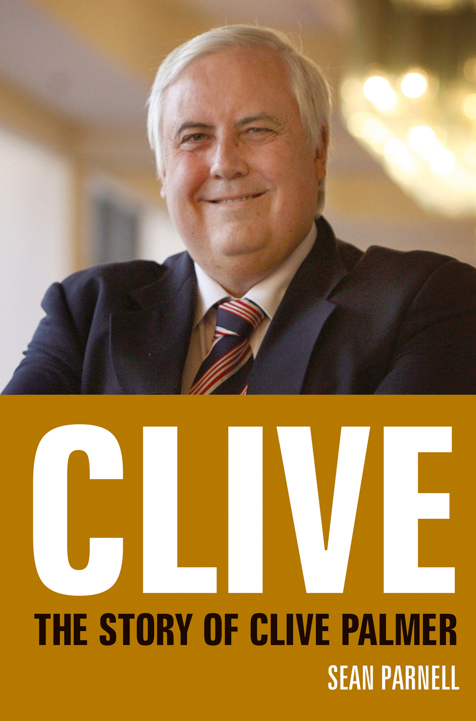 Clive: The story of Clive Palmer