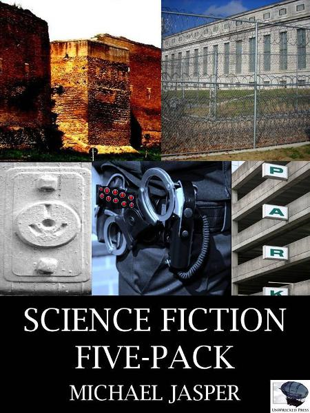 Science Fiction Five-Pack By: Michael Jasper