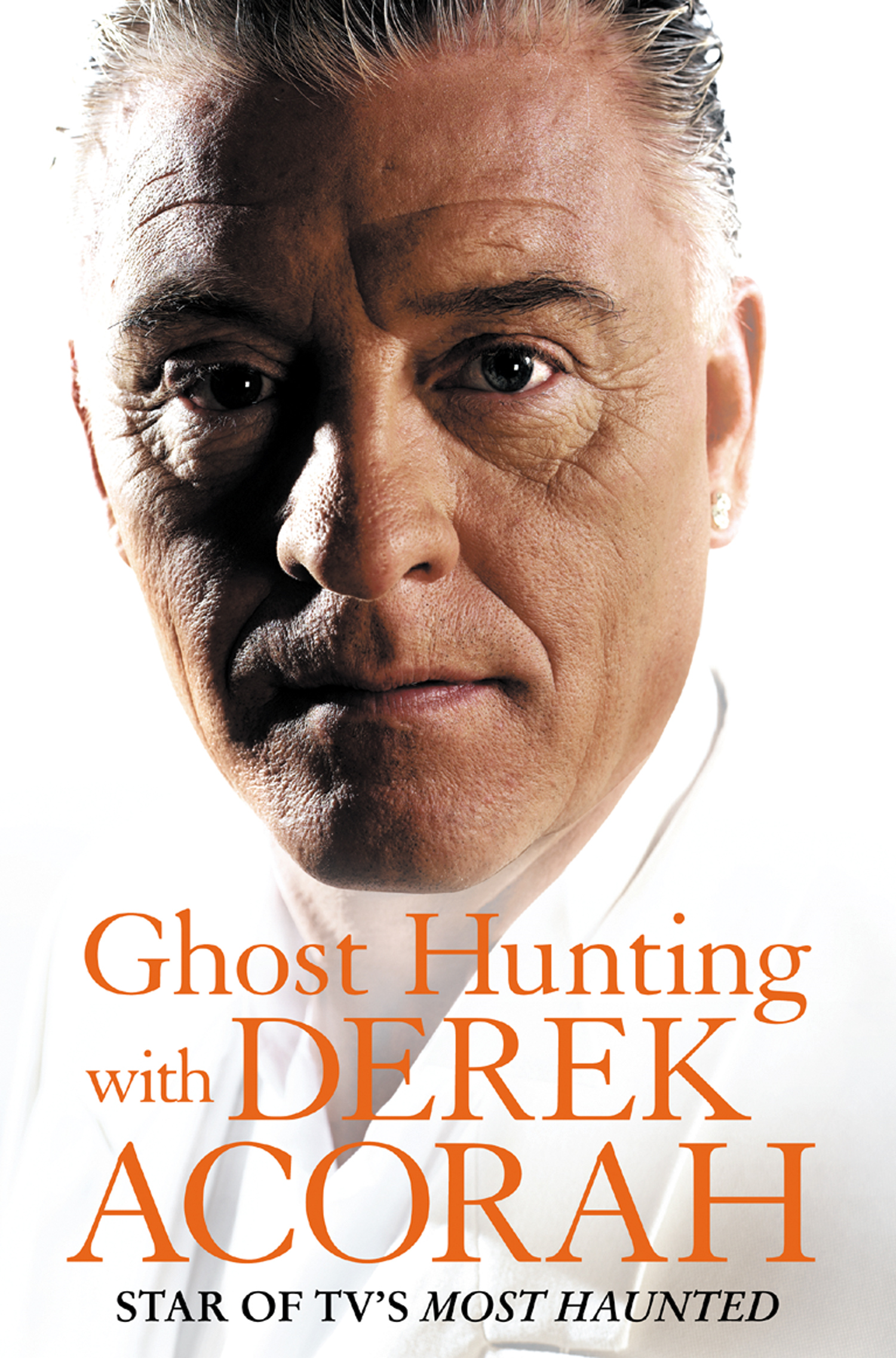 Ghost Hunting with Derek Acorah