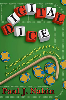 Digital Dice Computational Solutions to Practical Probability Problems