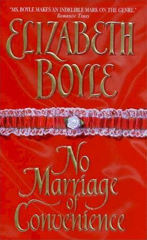 No Marriage of Convenience By: Elizabeth Boyle