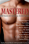 Mastered: Ten Tales Of Sensual Surrender