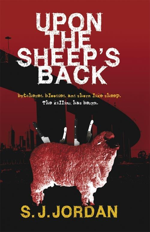 Upon the Sheep's Back By: S J Jordan