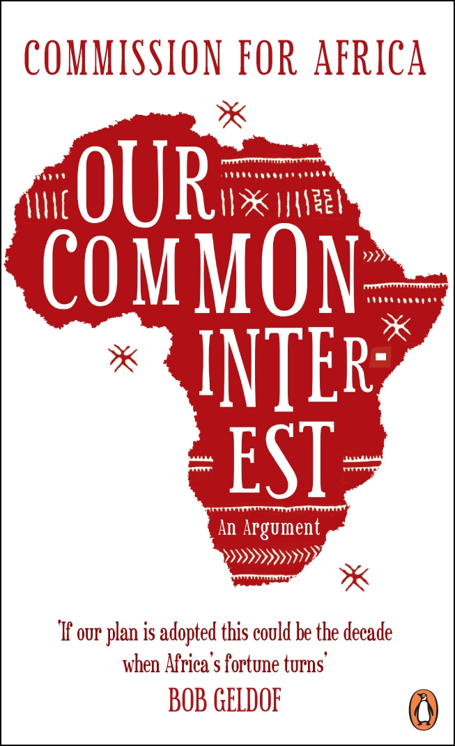 Our Common Interest By: Commission for Africa
