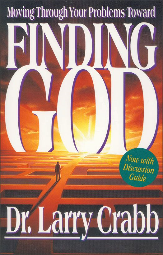 Finding God By: Larry   Crabb