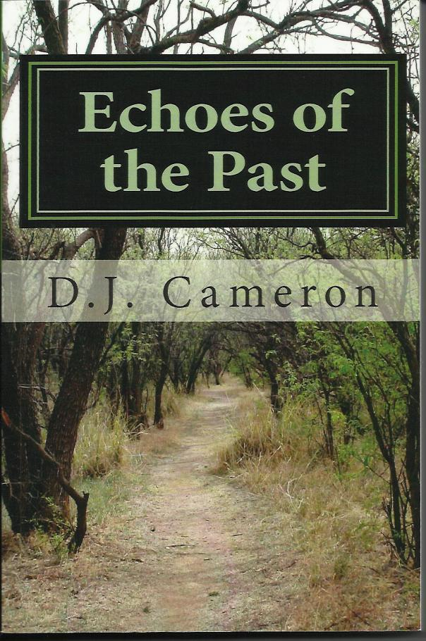 Echoes of the Past By: DJ Cameron