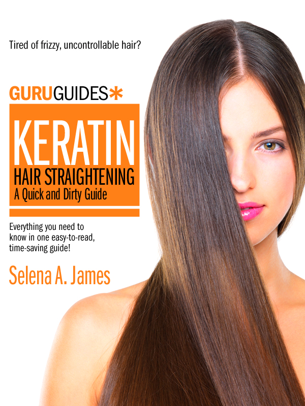 Keratin Hair Straightening: A Quick and Dirty Guide