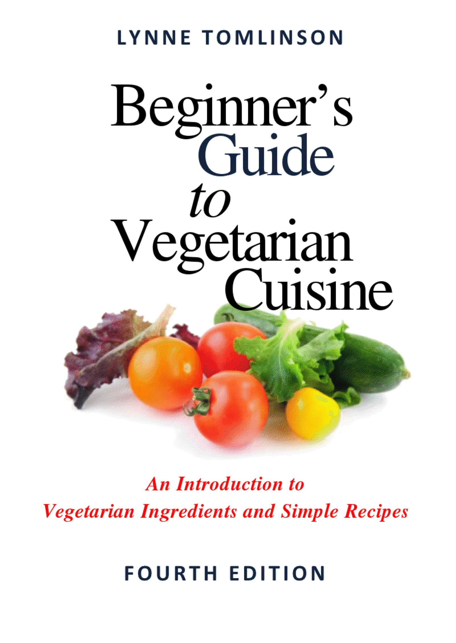 Beginner's Guide to Vegetarian Cuisine
