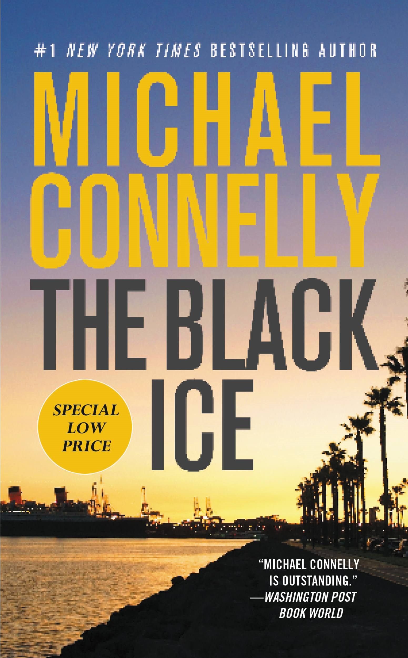 The Black Ice By: Michael Connelly