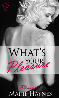 What's Your Pleasure? By: Marie Haynes