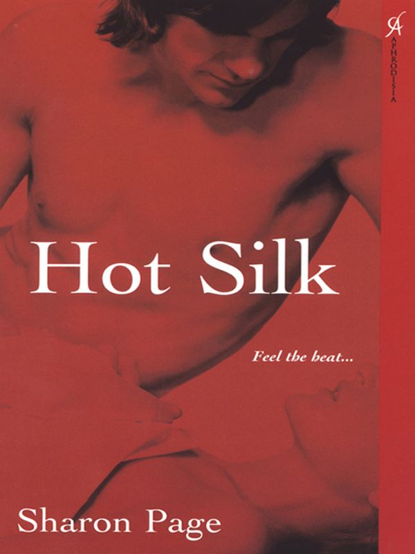 Hot Silk By: Sharon Page