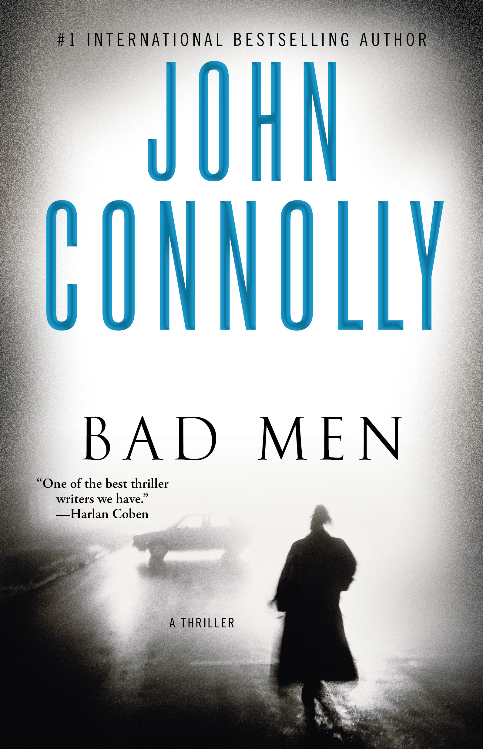 Bad Men By: John Connolly