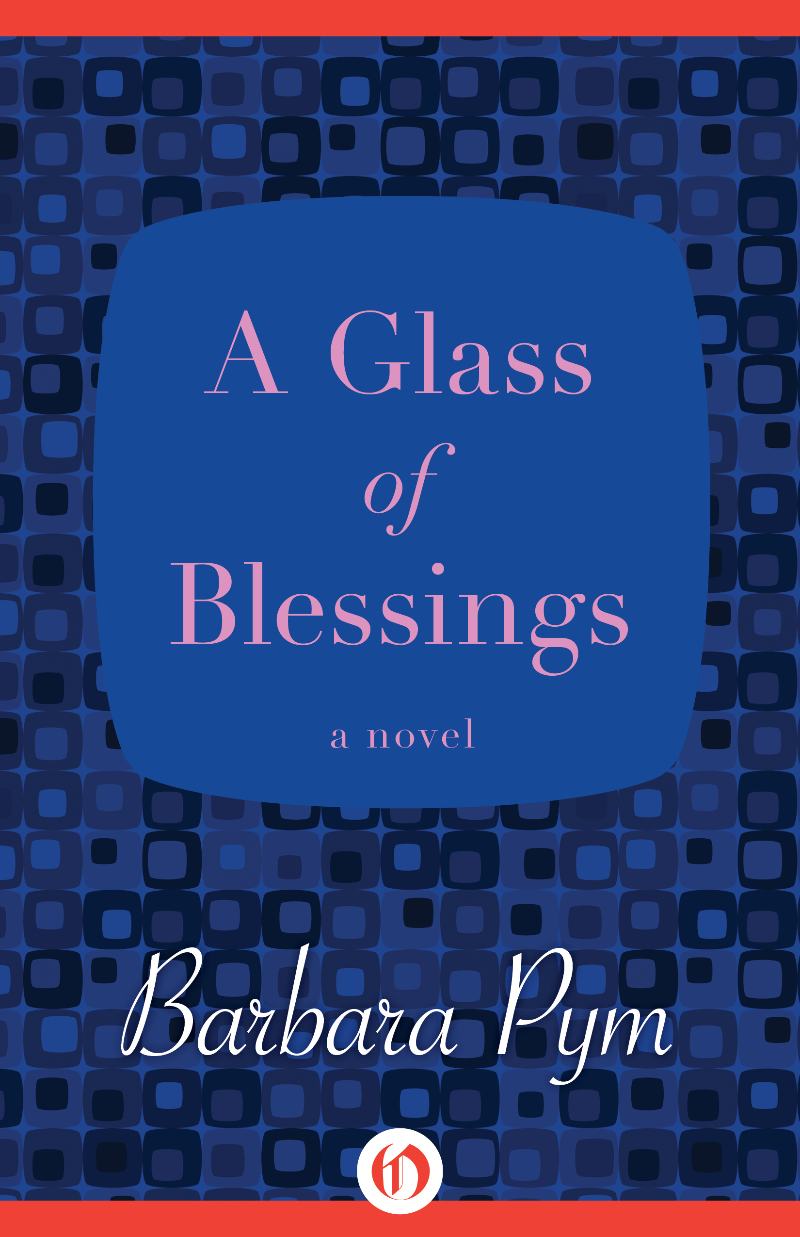 A Glass of Blessings By: Barbara Pym