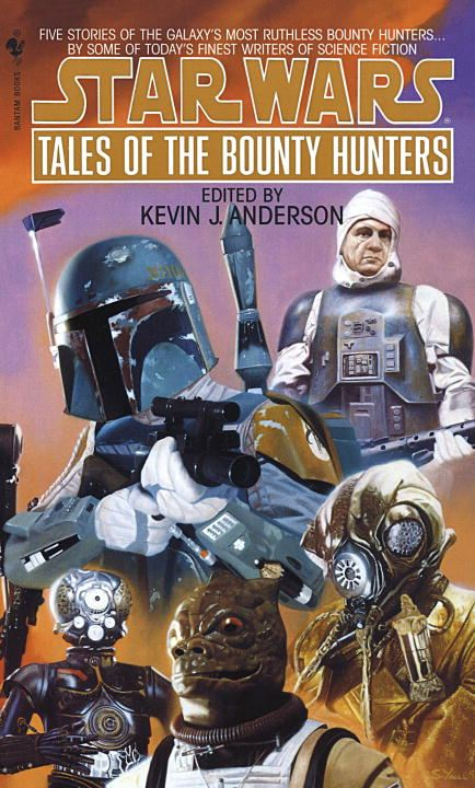 Tales of the Bounty Hunters: Star Wars By: Kevin Anderson