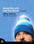 Designing with Web Standards By: Ethan Marcotte,Jeffrey Zeldman