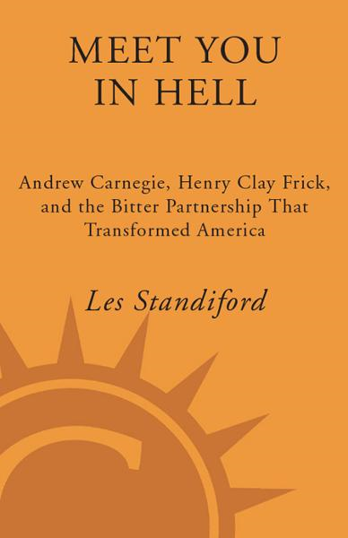 Meet You in Hell By: Les Standiford