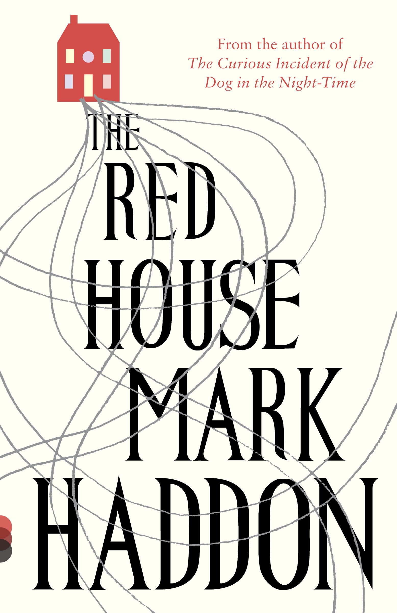 The Red House By: Mark Haddon