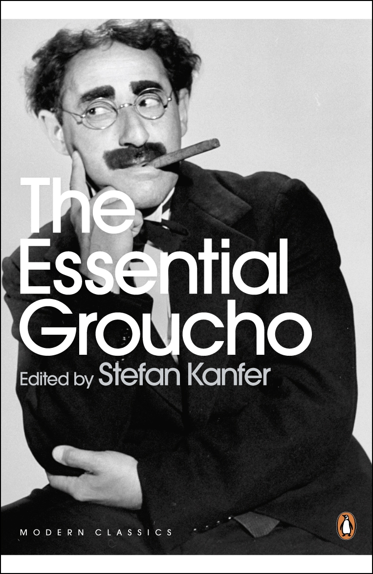 The Essential Groucho Writings by,  for and about Groucho Marx