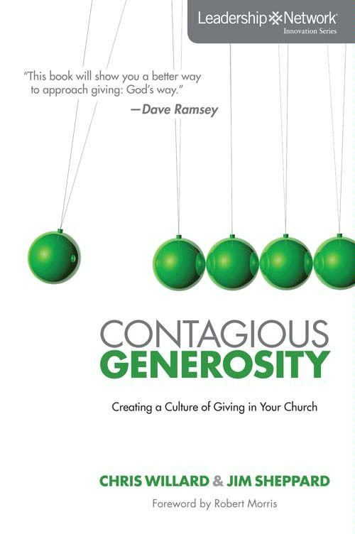 Contagious Generosity By: Chris   Willard,Jim   Sheppard