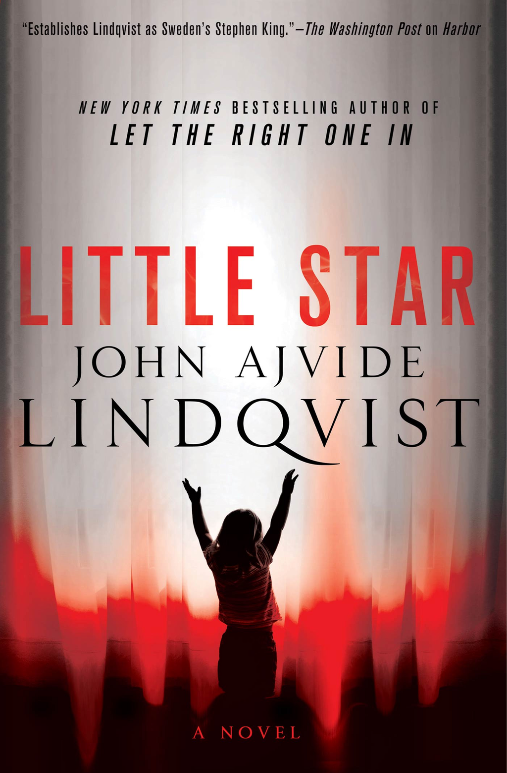Little Star By: John Ajvide Lindqvist
