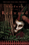 Shadows Of The Redwood: The Scions Of Shadow Trilogy, Book One