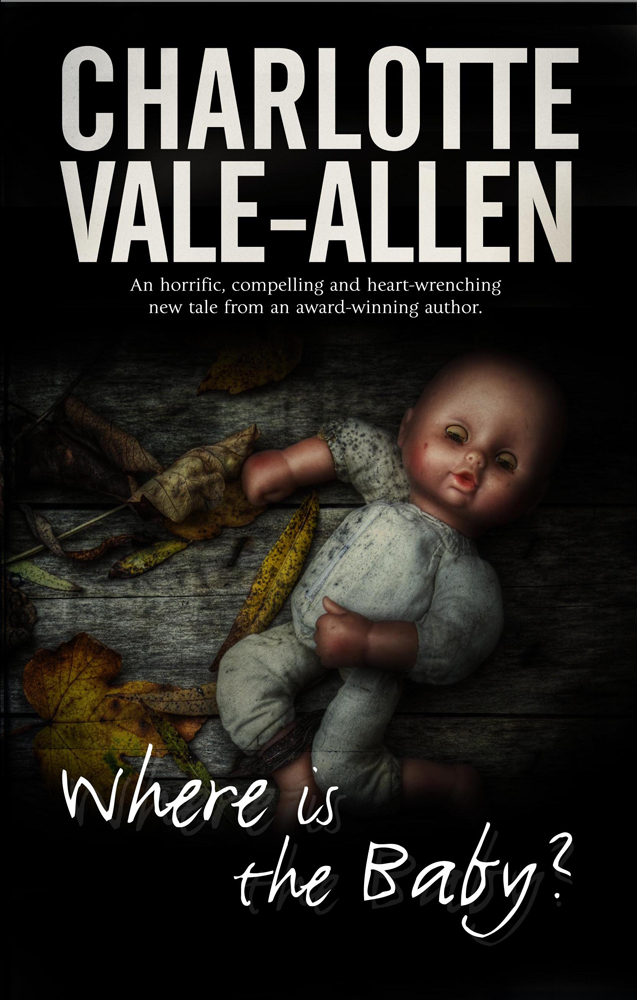 Where is the Baby By: Charlotte Vale-Allen
