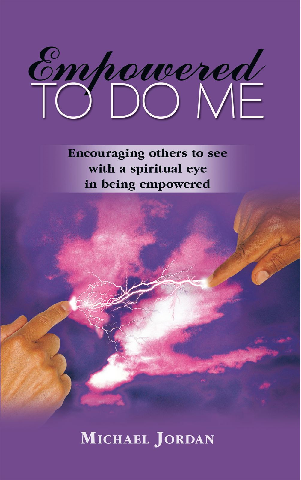 Empowered To Do Me By: Michael Jordan