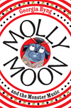 Molly Moon And The Monster Music: Molly Moon 6:
