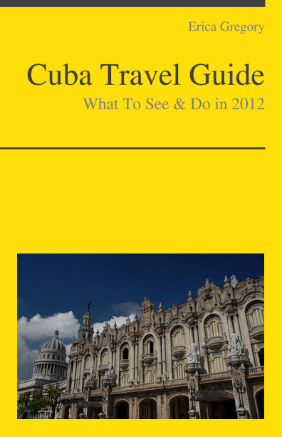 Cuba Travel Guide - What To See & Do