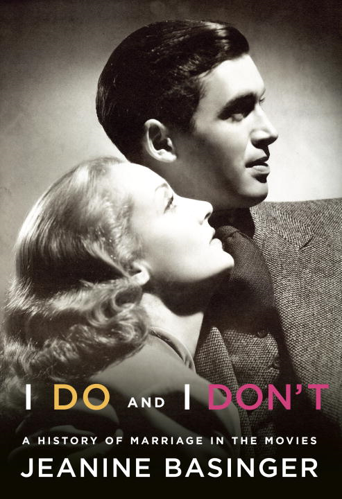 I Do and I Don't By: Jeanine Basinger