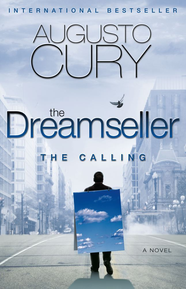 The Dreamseller: The Calling By: Augusto Cury