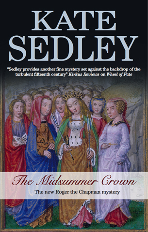 The Midsummer Crown By: Kate Sedley