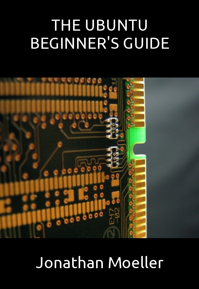 The Ubuntu Beginner's Guide - Fifth Edition