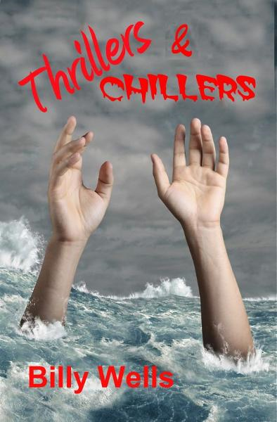Thrillers & Chillers