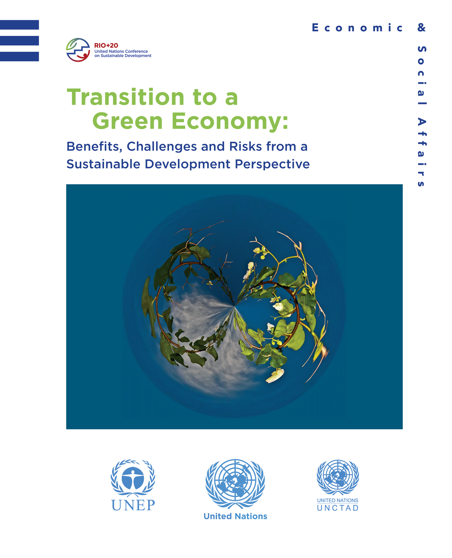 Transition to a Green Economy By: United Nations