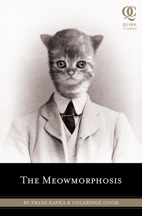 The Meowmorphosis By: Cook Coleridge,Franz Kafka