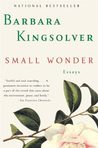 Small Wonder By: Barbara Kingsolver