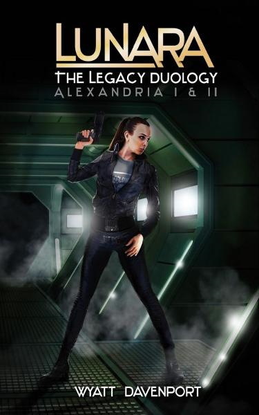 Lunara: The Legacy Duology By: Wyatt Davenport