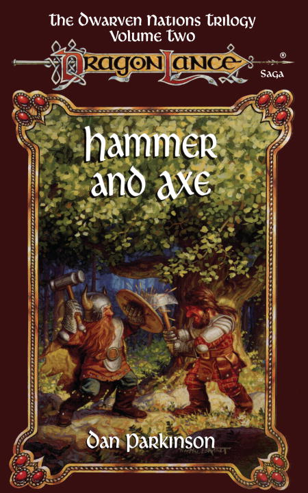 Hammer and Axe By: Dan Parkinson
